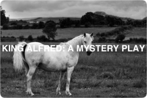 King Alfred: A Mystery Play