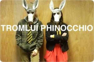 Tromluí Phinocchio