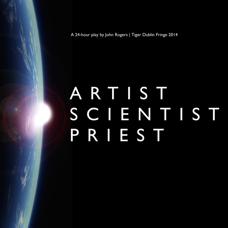 ARTIST SCIENTIST PRIEST: NOW