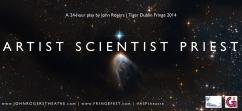 ARTIST SCIENTIST PRIEST: STAR BIRTH